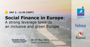 Read more about the article 27.05.2021 – EUSES – SOCIAL FINANCE IN EUROPE: A STRONG LEVERAGE TOWARDS AN INCLUSIVE AND GREEN EUROPE